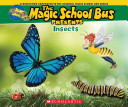 Magic School Bus Presents  Insects