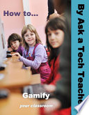 Ebook How to Gamify Your Classroom Epub Ask a Tech Teacher Apps Read Mobile