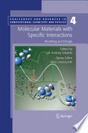 Molecular Materials With Specific Interactions Modeling And Design