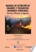 Manual de Extinción de Grandes y Peligrosos Incendios Forestales