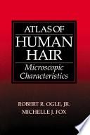 Atlas Of Human Hair book