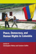 Peace Democracy And Human Rights In Colombia