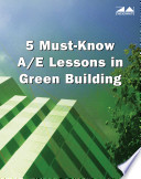 5 Must Know A E Lessons in Green Building