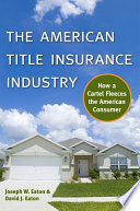 The American Title Insurance Industry