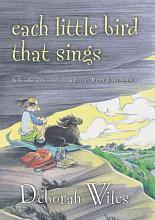 Each Little Bird That Sings [Book]
