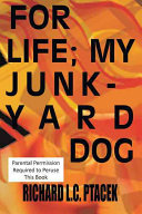 For, Life My, Junkyard Dog To Attain Just That Perfection I