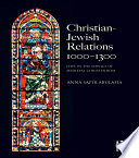 Christian Jewish Relations 1000 1300
