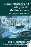 Naval Strategy and Power in the Mediterranean
