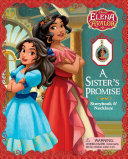 Disney Elena of Avalor  A Sister s Promise