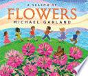 A Season of Flowers  Tilbury House Nature Book  Book PDF