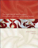The Legal  Ethical  and Regulatory Environment of Business in a Diverse Society