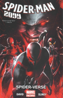 Spider-Man 2099 Volume 2 : year 2099! but there's no time...