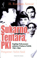 Sukarno, tentara, PKI