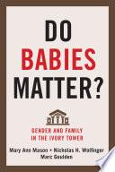 Do Babies Matter