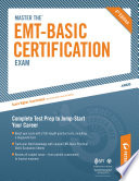 Master the EMT Basic Certification Exam  All About the EMT