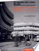 Des maisons sur le sable Tel-Aviv, mouvement moderne et esprit Bauhaus