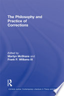 The Philosophy and Practice of Corrections