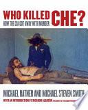 Who Killed Che