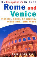 The Cheapskate's Guide to Rome and Venice