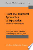 Functional Historical Approaches to Explanation