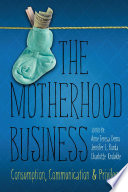 The Motherhood Business