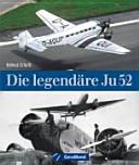 Die legendäre Ju 52