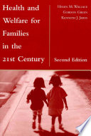 Health and Welfare for Families in the 21st Century