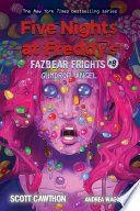 Gumdrop Angel An Afk Book Five Nights At Freddy S Fazbear Frights 8