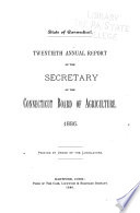 Annual Report of the Secretary of the Connecticut Board of Agriculture Book PDF