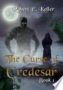 The Curse of Credesar  Part I