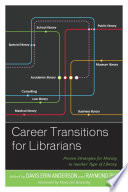 Career Transitions for Librarians