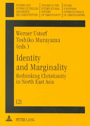 Identity and Marginality Asia This Volume Explores Current Theological