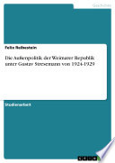 Die Außenpolitik der Weimarer Republik unter Gustav Stresemann von 1924-1929