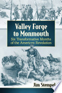 Valley Forge To Monmouth