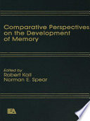 Comparative Perspectives on the Development of Memory