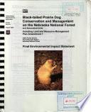Nebraska National Forest N F Black Tailed Prairie Dog Conservation And Management