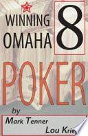 Winning Omaha 8 Poker