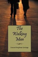 The Walking Man A Bilingual French English Book A Collection