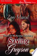 Saving Greyson [Men of McKenna Downs 5]