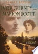 Ivor Gurney Marion Scott