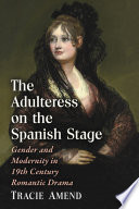 The Adulteress on the Spanish Stage