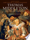 Thomas Middleton  The Collected Works