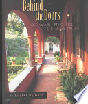 Behind the Doors of San Miguel de Allende