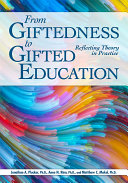 From Giftedness to Gifted Education