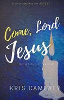 Come  Lord Jesus