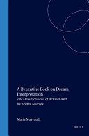 A Byzantine Book on Dream Interpretation Dream Interpretation With The 2nd Century A D Greek Work