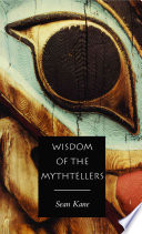 Wisdom Of The Mythtellers Second Edition