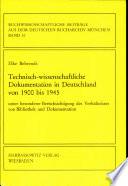 Technisch-wissenschaftliche Dokumentation in Deutschland von 1900 bis 1945