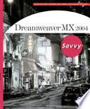 Dreamweaver MX 2004 Savvy