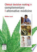 Clinical Decision Making In Complementary Alternative Medicine
